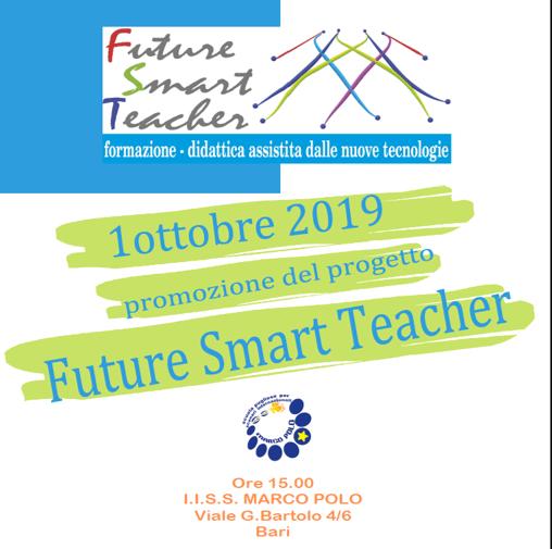 METODOLOGIE DIDATTICHE INNOVATIVE: PROMOZIONE DEL PROGETTO FUTURE SMART TEACHER
