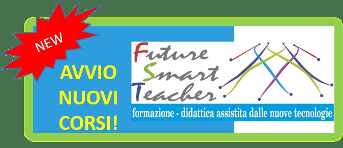 AVVIO NUOVI CORSI FORMAZIONE DOCENTI FUTURE SMART TEACHER