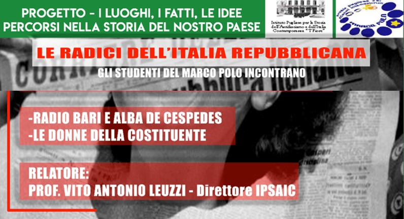"""ESPERIENZA DEGLI ALUNNI DEL MARCO POLO CON IL PROF.LEUZZI per il progetto """"le radici dell'Italia repubblicana"""""""