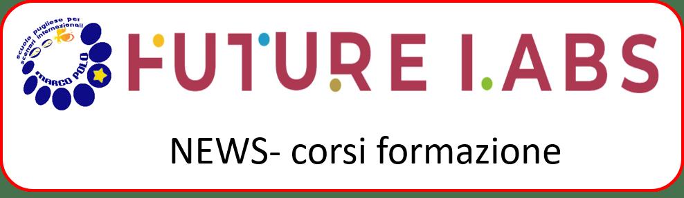 nuovi corsi FUTURE LAB: Progetto Formativo  DIDATTICA DIGITALE INTEGRATA IN UN FUTURE LAB (edizione on line) -3